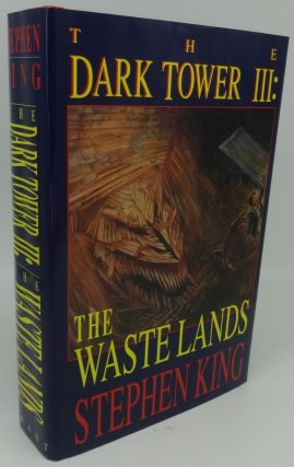 THE DARK TOWER III: THE WASTE LANDS. Stephen King