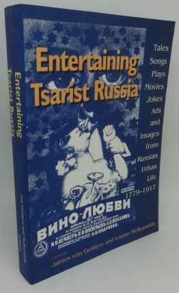 ENTERTAINING TSARIST RUSSIA [Tales, Songs, Plays, Movies, Jokes, Ads and Images from Russian...