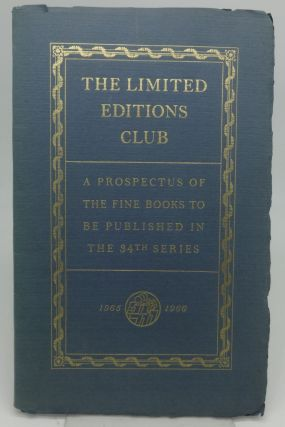 THE LIMITED EDITIONS CLUB: A PROSPECTUS OF THE FINE BOOKS TO BE PUBLISHED IN THE 34TH SERIES. The...