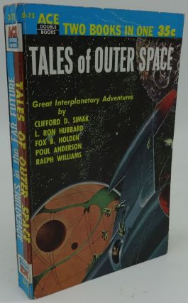 ADVENTURES IN THE FAR FUTURE AND TALES OF OUTER SPACE (ACE Double D-73. Donald A. Wollheim