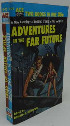 ADVENTURES IN THE FAR FUTURE AND TALES OF OUTER SPACE (ACE Double D-73