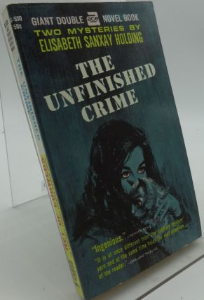 THE UNFINISHED CRIME & NET OF COBWEBS ACE G-530. Elisabeth Sanxay Holding