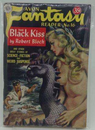 AVON FANTASY READER NO. 16 The Black Kiss by Rbt. Bloch. Donald A. Wollheim