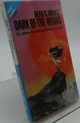 DARK OF THE WOODS & SOFT COME THE DRAGONS. (Ace Double). Dean R. Koontz.