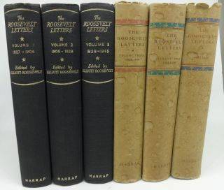 THE ROOSEVELT LETTERS (Three Volumes Complete) Being the Personal Correspondence of Franklin...