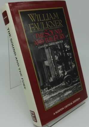 THE SOUND AND THE FURY (Norton Critical Edition). William Faulkner/, David Minter.