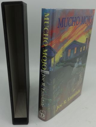 MUCHO MOJO (SIGNED LIMITED EDITION). Joe R. Lansdale