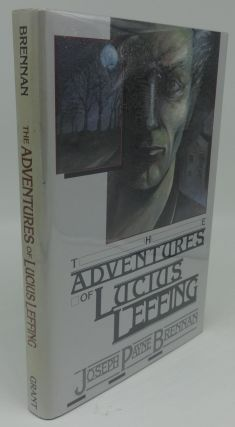 THE ADVENTURES OF LUCIUS LEFFING (SIGNED LIMITED). Joseph Payne Brennan