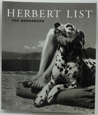HERBERT LIST: THE MONOGRAPH. Herbert List and, Bruce Weber