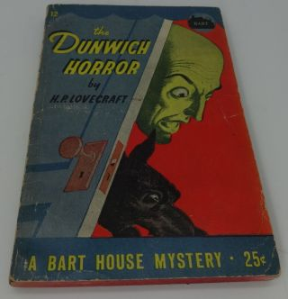 THE DUNWICH HORROR (Bart House Mystery 12). H. P. Lovecraft