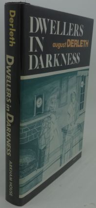 DWELLERS IN DARKNESS