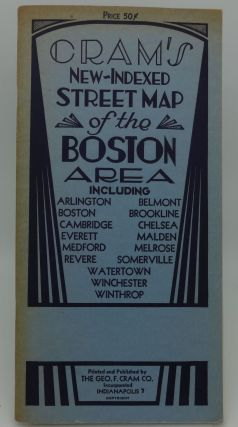 CRAM'S NEW INDEXED STREET MAP OF THE BOSTON AREA INCLUDING: Arlington, Boston, Cambridge,...