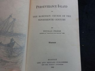 PERSEVERANCE ISLAND or the ROBINSON CRUSOE of THE 19TH CENTURY