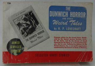 THE DUNWICH HORROR AND OTHER WEIRD TALES (Armed Services Edition 730). H. P. Lovecraft