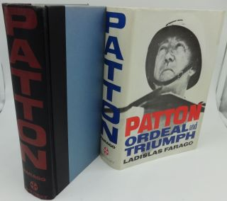 PATTON Ordeal and Triumph. Ladislas Farago