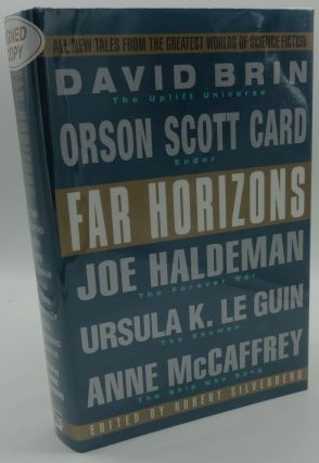 FAR HORIZONS (SIGNED BY SIX AUTHORS). Robert Silverberg