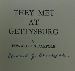 THEY MET AT GETTYSBURG (SIGNED)