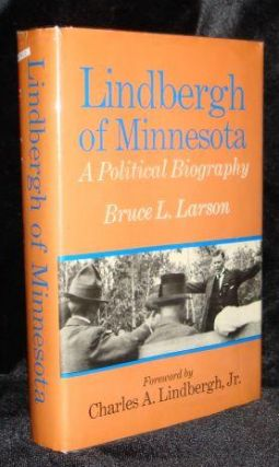 Lindbergh of Minnesota: A Political Biography. Bruce L. Larson
