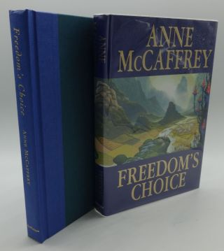 FREEDOM'S CHOICE (SIGNED). Anne McCaffrey