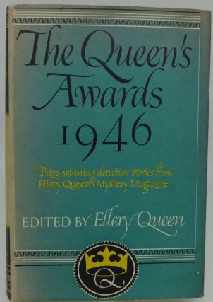 THE QUEEN'S AWARDS 1946. Ellery Queen