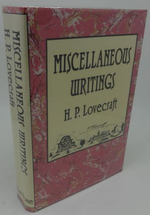 MISCELLANEOUS WRITINGS. H. P. Lovecraft
