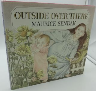 OUTSIDE OVER THERE (SIGNED). Maurice Sendak