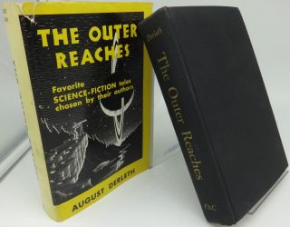 THE OUTER REACHES: Science-Fiction tales chosen by their Authors.