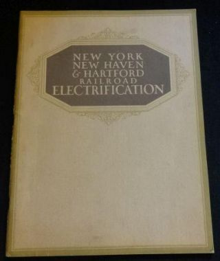 NEW YORK NEW HAVEN AND HARTFORD RAILROAD ELECTRIFICATION