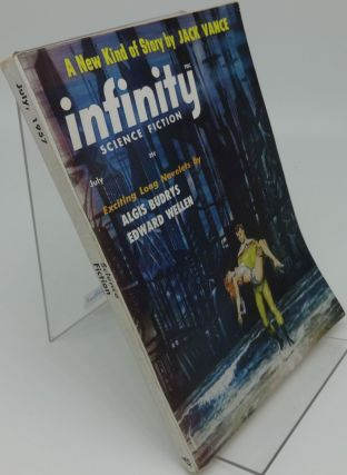 INFINITY SCIENCE FICTION July 1957 Vol. 2 No. 4. Jack Vance, Algis Burdys, Edward Wellen.