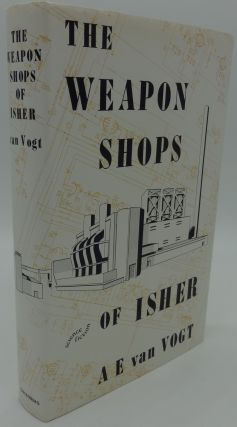 THE WEAPON SHOPS OF ISHER. A. E. Van Vogt