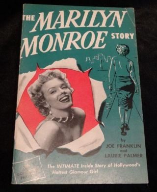 THE MARILYN MONROE STORY. Joe Franklin, Laurie Palmer`