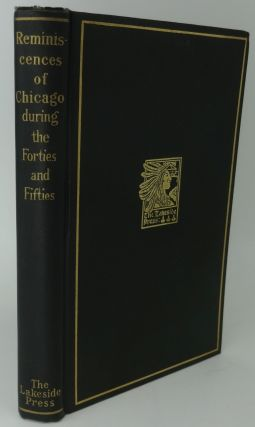 REMINISCENCES OF CHICAGO DURING THE FORTIES AND FIFTIES. Mabel McIlvaine