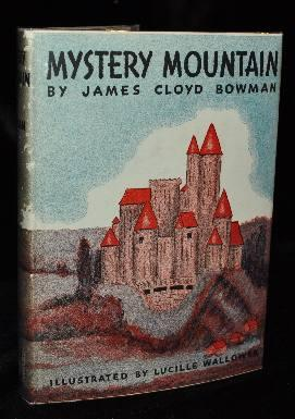 MYSTERY MOUNTAIND. James Cloyd Bowman