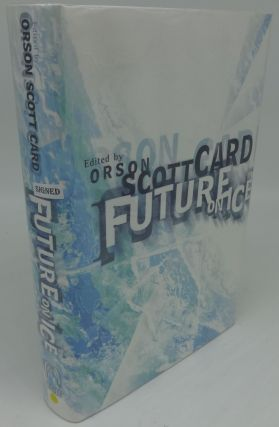 FUTURE ON ICE (SIGNED). Orson Scott Card