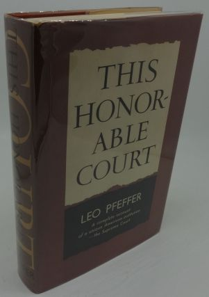 THIS HONORABLE COURT. Leo Pfeffer