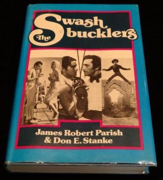 THE SWASH BUCKLERS. James R. Parish, Done E. Stanke