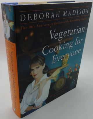 VEGETARIAN COOKING FOR EVERYONE [10TH Anniversary Edition]. Deborah Madison