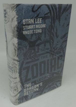 THE ZODIAC LEGACY: THE DRAGON'S RETURN. Stan Lee, Stuart Moore, Andie Tong