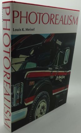 PHOTOREALISM. Louis K. Meisel
