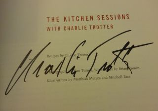 THE KITCHEN SESSION WITH CHARLIE TROTTER