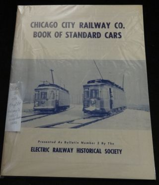 CHICAGO CITY RAILWAY CO. BOOK OF STANDARD CARS. Bulletin Number 2