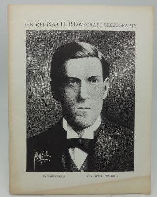 THE REVISED H. P. LOVECRAFT BIBLIOGRAPHY. Mark Owings, Jack L. Chalker