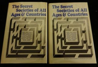 THE SECRET SOCIETIES OF ALL AGES AND COUNTRIES. Charles W. Heckethorn.