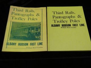 THIRD RAILS, PANTOGRAPHS AND TROLLEY POLES. William Reed Gordon.