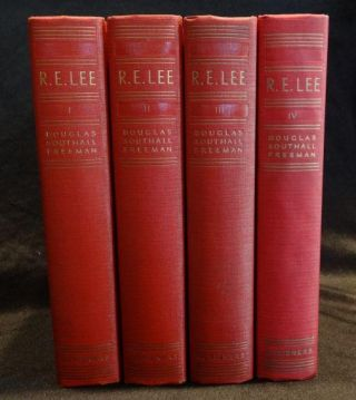 R. E. LEE (Four Volumes). Douglas Southall Freeman.
