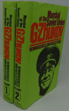 MARSHAL OF THE SOVIET UNION G. ZHUKOV [Reminiscences and Reflections] Two Volumes